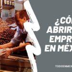Como abrir una empresa en México