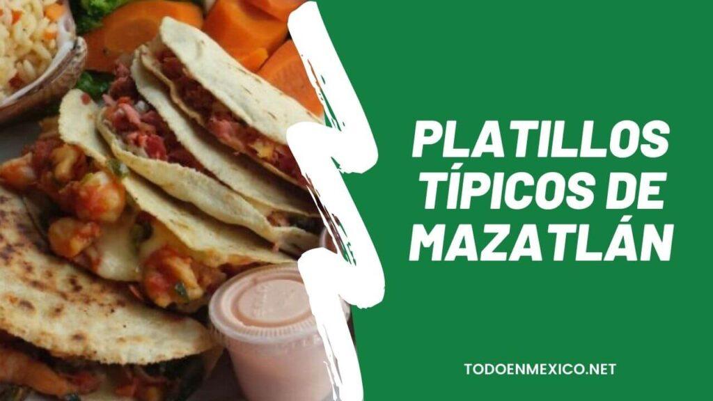 Platillos típicos de Mazatlán