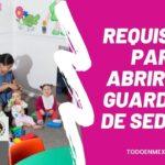 Requisitos para abrir una guardería de SEDESOL